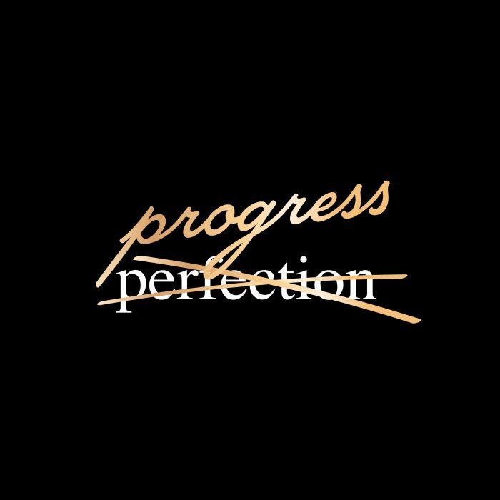 progress not perfection - Black